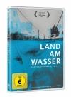 Land am Wasser - Rezension eines Dokumentarfilmes